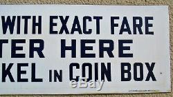 ORIGINAL New York City Subway Porcelain Sign ENTER HERE DROP NICKEL IN COIN BOX